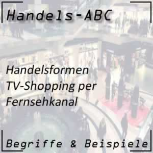 Handel Handelsformen TV-Shopping