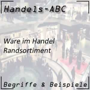 Randsortiment im Handel