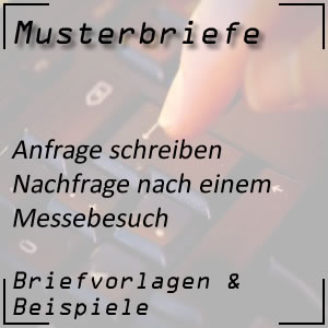 Musterbrief Anfrage nach Messebesuch