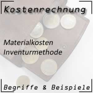 Kostenartenrechnung Materialkosten Inventurmethode