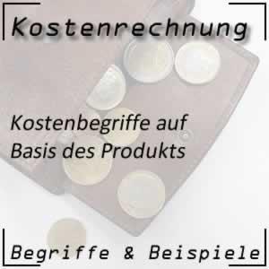 Kostenbegriffe in Bezug auf das Produkt