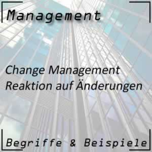 Management Change Management Reaktion auf Veränderung