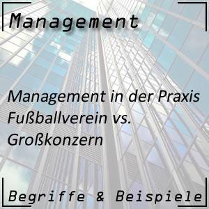 Management Fußball vs. Großkonzern