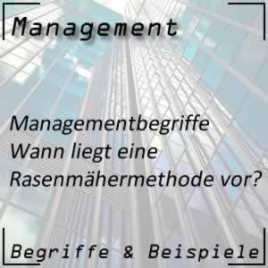 Management by Rasenmähermethode