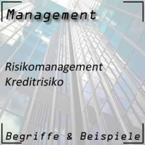 Risikomanagement Kreditrisiko
