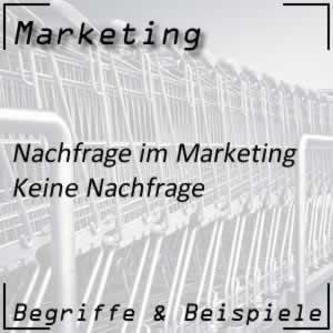 Marketing Zielgruppe keine Nachfrage