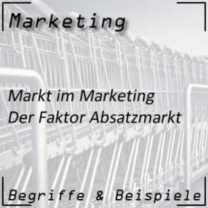 Marketing Markt Absatzmarkt