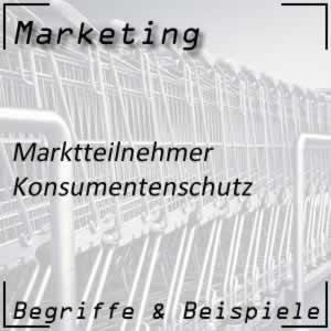 Marktteilnehmer Konsumentenschutz