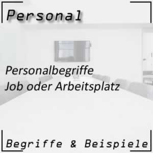 Personalbegriffe Job / Arbeitsplatz