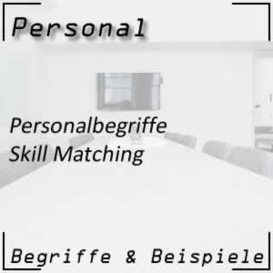 Personal Personalbegriffe Skill Matching