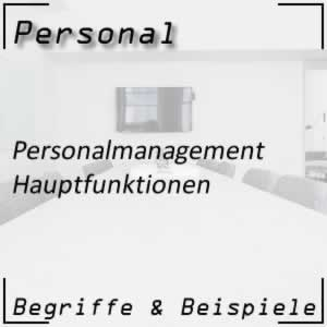 Personalmanagement Hauptfunktionen