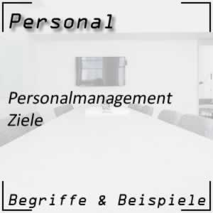 Personalmanagement Ziele