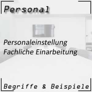 Personal Personaleinstellung fachliche Einarbeitung