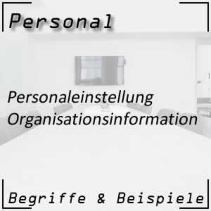 Personaleinstellung Organisationsinformation