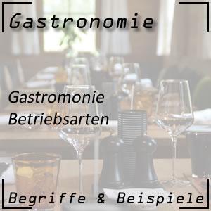 Gastronomie Betriebsarten
