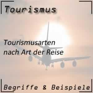Tourismusarten nach Art der Reise