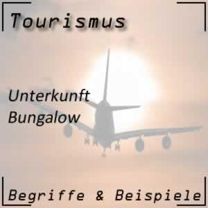 Tourismus Bungalow