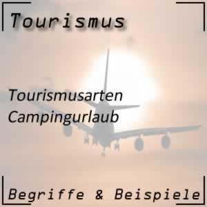 Tourismus Campingurlaub