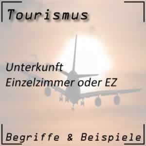 Tourismus Einzelzimmer oder EZ