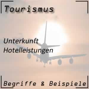 Tourismus Hotelleistungen