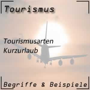 Tourismus Kurzurlaub