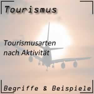 Tourismusarten nach Aktivität