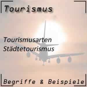 Tourismus Städtetourismus