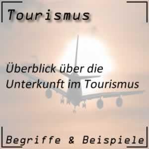 Tourismus Unterkunft
