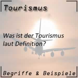 Tourismus Definition