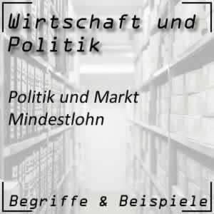 Wirtschaftspolitik Markt Mindestlohn
